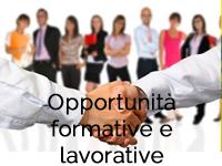 Opportunità formative e lavorative
